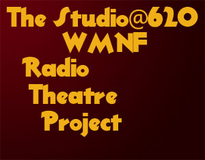 Studio@620 WMNF Radio Theater Project
